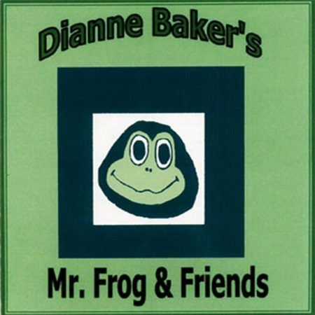 Dianne Baker's Mr. Frog & Friends